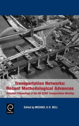Transportation Networks: Recent Methodological Advances