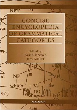 Concise Encyclopedia of Grammatical Categories