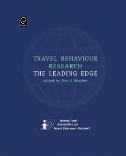 Travel Behaviour Research: The Leading Edge