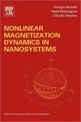 Nonlinear Magnetization Dynamics in Nanosystems