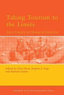 Taking Tourism to the Limits: Issues, Concepts and Managerial Perspectives