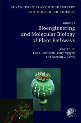 Bioengineering and Molecular Biology of Plant Pathways
