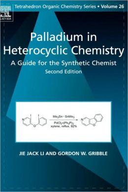 Palladium in Heterocyclic Chemistry: A Guide for the Synthetic Chemist