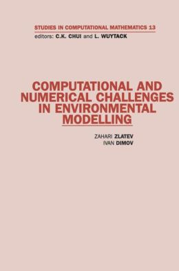 Computational and Numerical Challenges in Environmental Modelling