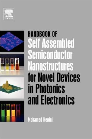 9780080463254 - Handbook of Self Assembled Semiconductor Nanostructures for Novel Devices in Photonics and Electronics - 書