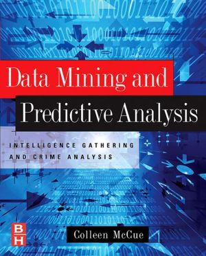 9780080464626 - Colleen McCue: Data Mining and Predictive Analysis: Intelligence Gathering and Crime Analysis - Livre