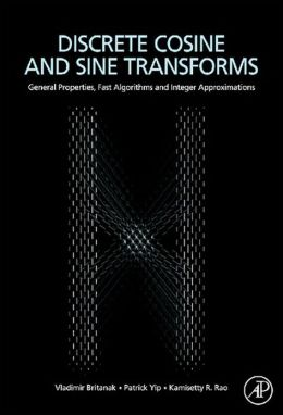 Discrete Cosine and Sine Transforms: General Properties, Fast Algorithms and Integer Approximations