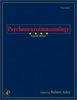 Psychoneuroimmunology, Two-Volume Set