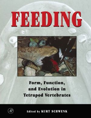 9780080531632 - Kurt Schwenk (Editor): Feeding: Form, Function and Evolution in Tetrapod Vertebrates - 书