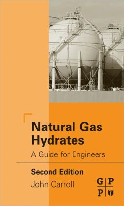 Natural Gas Hydrates: A Guide for Engineers