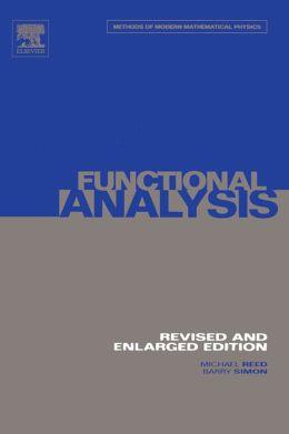 I: Functional Analysis: Volume 1