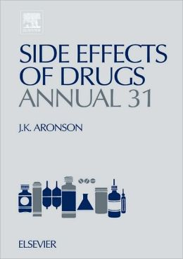 Side Effects of Drugs Annual: A worldwide yearly survey of new data and trends in adverse drug reactions