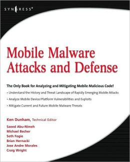 Mobile Malware Attacks and Defense