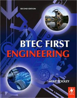 BTEC First Engineering: Mandatory and Selected Optional Units for BTEC Firsts in Engineering