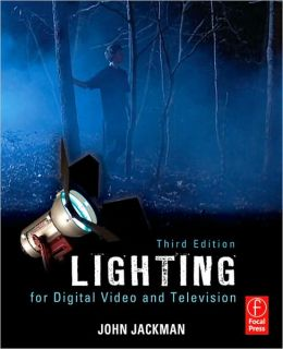 Lighting for Digital Video and Television