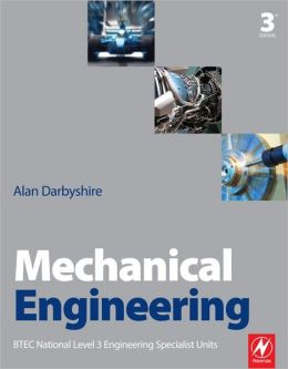 Mechanical Engineering: BTEC National Level 3 Engineering Specialist Units