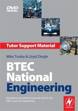 BTEC National Engineering Tutor Support Material 3e: Mandatory and selected optional units for the BTEC National in Engineering
