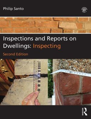 Inspections and Reports on Dwellings: Inspecting: Inspecting