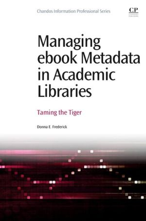 Managing ebook Metadata in Academic Libraries: Taming the Tiger