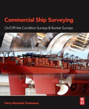 Commercial Ship Surveying: On/Off Hire Condition Surveys & Bunker Surveys
