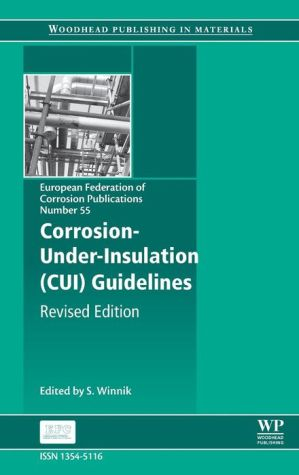 Corrosion Under Insulation (CUI) Guidelines: Revised