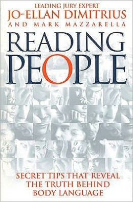 Reading People : How to Understand People and Predict Their Behaviour Anytime, Anyplace