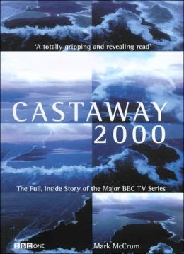 Castaway 2000: The Full, Inside Story of the Major BBC TV Series