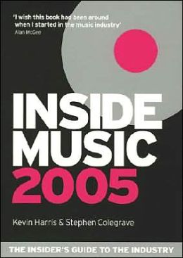 inside music 2005 the insideru002639s guide to the industry by kevin inside the insiders guide to egg donation and why this book matters 260x367