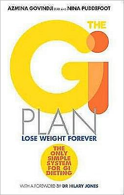 The GI Point Diet: Lose Weight Forever with the Revolutionary Point-Counting System. Azmina Govindji and Nina Puddefoot