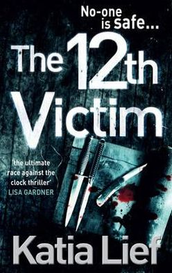 The 12th Victim. by Katia Lief