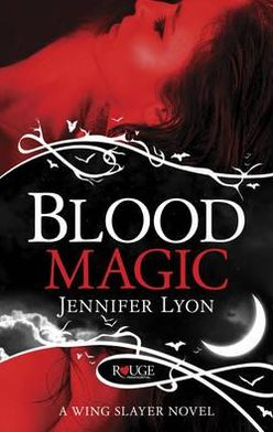 Blood Magic: A Rouge Paranormal Romance