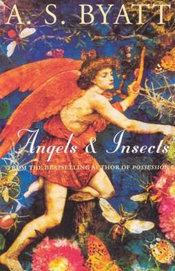 Angels and Insects: Two Novellas