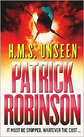 H. M. S. Unseen (Admiral Arnold Morgan Series #3)