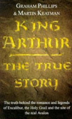 King Arthur: The True Story