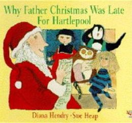 Why Father Christmas Was Late