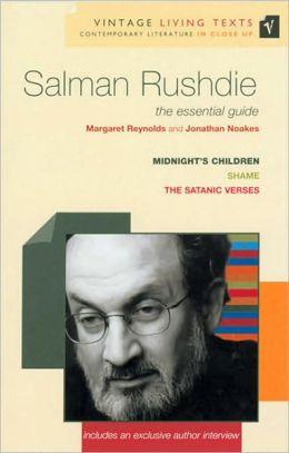 Salman Rushdie: Focusing on Midnight's Children, Shame, The Satanic Verses (Vintage Living Texts Series)