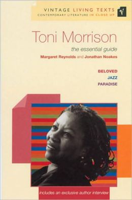 Toni Morrison: Focusing on: Beloved, Jazz, Paradise (Vintage Living Texts Series)