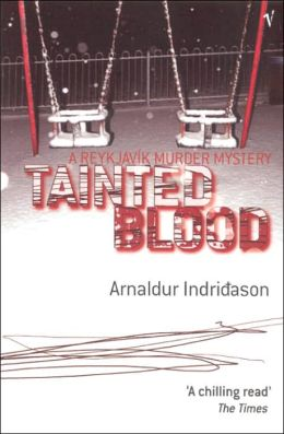 Tainted Blood: A Reykjavik Murder Mystery (DO NOT ORDER - UK Edition)