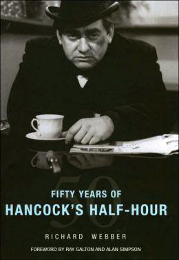 Fifty Years of Hancock's Half Hour
