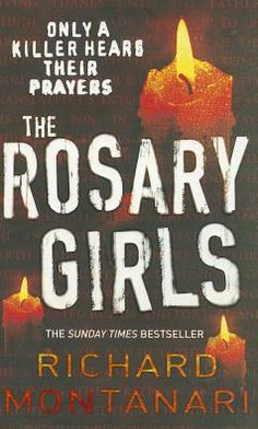 The Rosary Girls (Kevin Byrne & Jessica Balzano Series #1)
