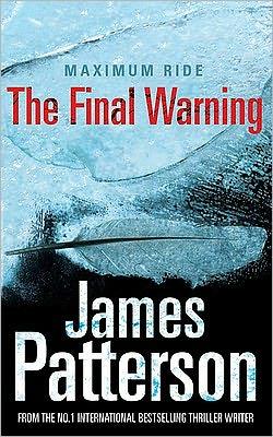 The Final Warning (Maximum Ride Series #4)