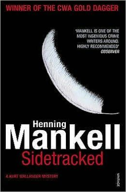 Sidetracked (Kurt Wallander Series #5)