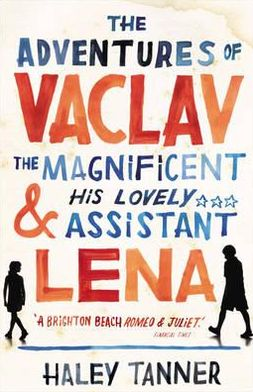 Adventures of Vaclav the Magnificent and His Lovely Assistant Lena