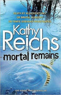 Mortal Remains (Temperance Brennan Series #13)