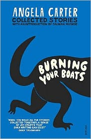 Burning Your Boats: Collected Stories