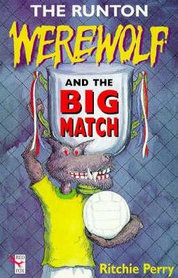 Runton Werewolf and the Big Match