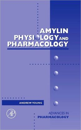 Amylin: Physiology and Pharmacology