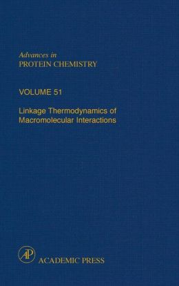 Linkage Thermodynamics Of Macromolecular Interactions