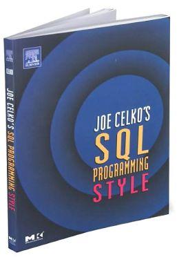 Joe Celko's Sql Programming Style