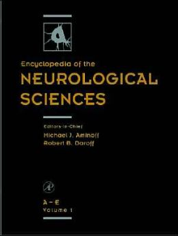 Encyclopedia of the Neurological Sciences 2E
